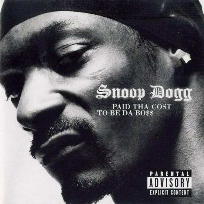 Snoop Dogg « Paid Tha Cost To Be Da Bo$$ » @@@