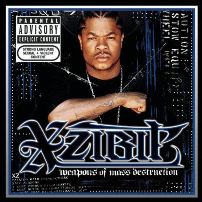 Xzibit « Weapons of Mass Destruction » @@@½