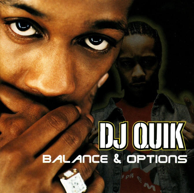 DJ Quik « Balance & Options » @@@@@