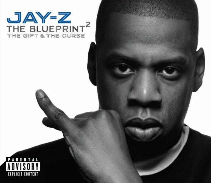 Jay-Z « The Blueprint²: The Gift & the Curse » @@@@½