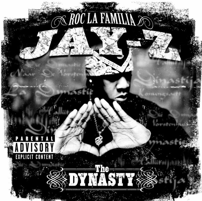Jay-Z « The Dynasty : Roc La Familia » @@@@½