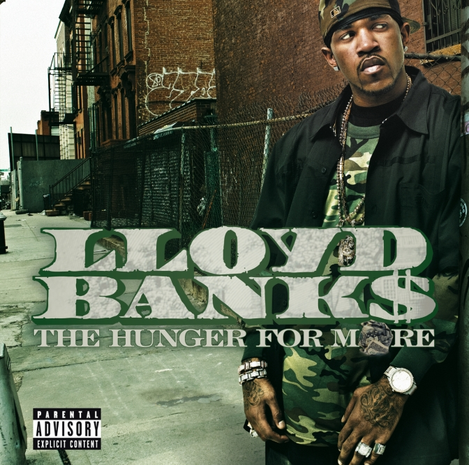 Lloyd Banks «The Hunger For More» @@@½
