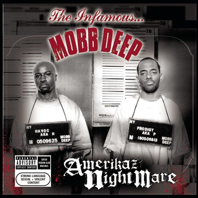 Mobb Deep « Amerikaz Nightmare » @@@