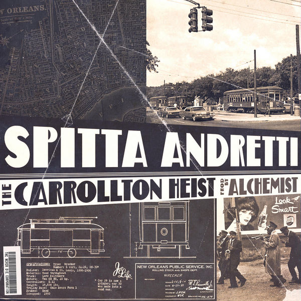 Spitta Andretti « The Carrollton Heist » (produced by Alchemist) [mixtape] @@@@