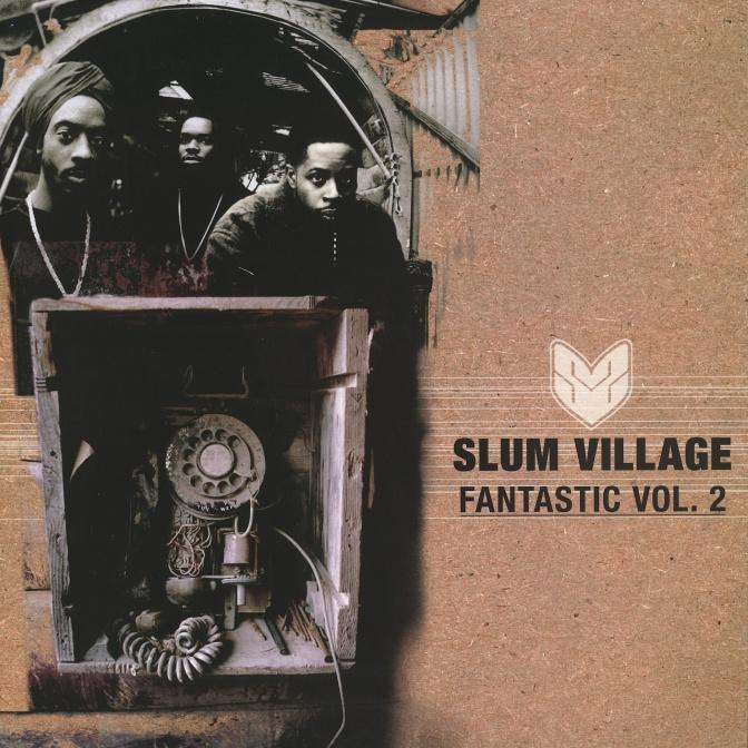 Slum Village «Fan-Tas-Tic vol.2» @@@@@