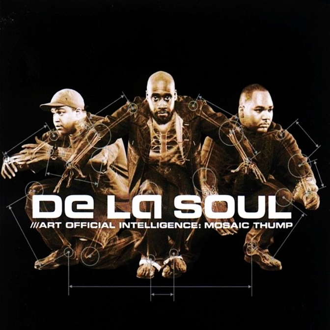 De La Soul « Art Official Intelligence : Mosaic Thump » @@@@½©