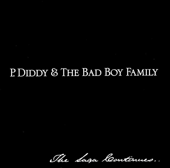 P Diddy & The Bad Boy Family «The Saga Continues…» @@@@