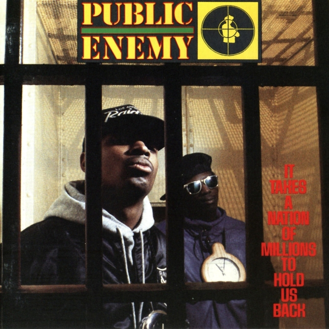 Public Enemy « It Takes a Nation of Millions to Hold Us Back » @@@@@©