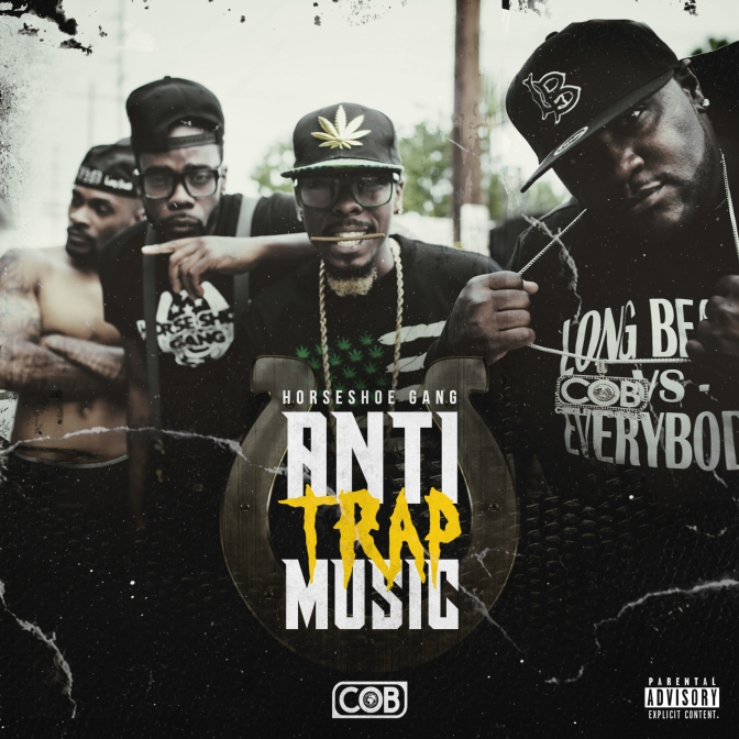 Horseshoe G.A.N.G. « Anti Trap Music » @@@@
