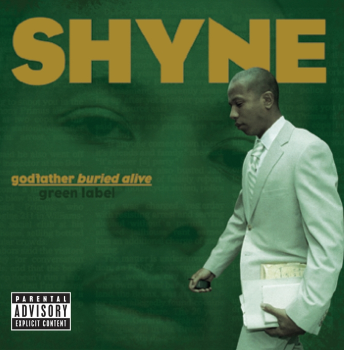 Shyne « Godfather Buried Alive » @@@@