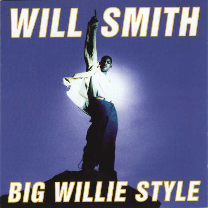 Will Smith « Big Willie Style » @@@½