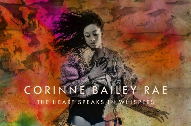 Corinne Bailey Rae « The Heart Speaks in Whispers » [deluxe] @@@@½