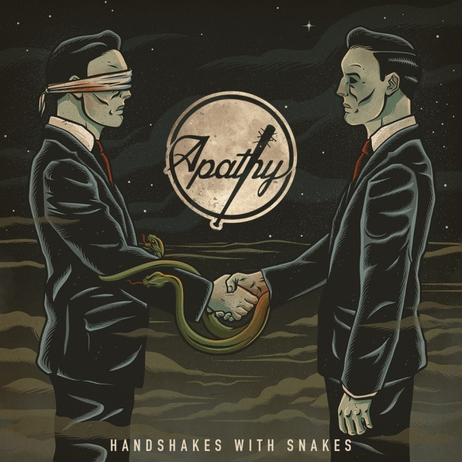 Apathy « Handshakes with Snakes » @@@½