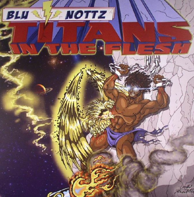 Blu & Nottz « Titans in the Flesh » [EP] @@@@