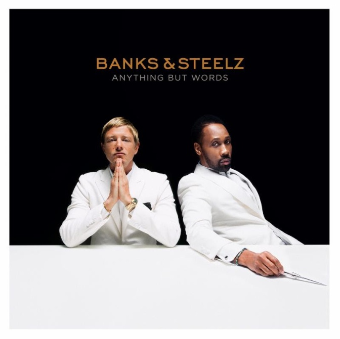 Banks & Steelz « Anything but Words » @@@@