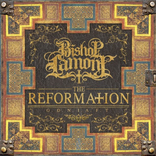 Bishop Lamont « The Reformation – G.D.N.I.A.F.T. » @@@@
