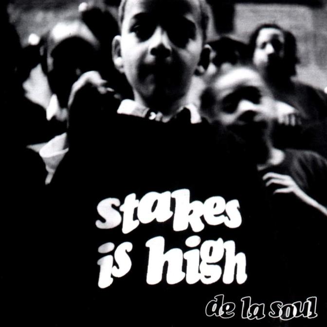 de la soul stakes-is-high