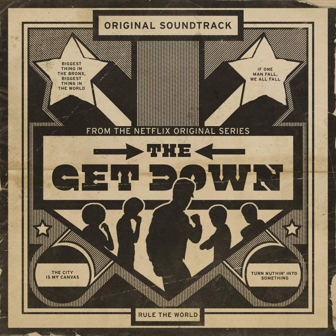 « The Get Down : The Original Soundtrack » [Deluxe Edition] @@@@