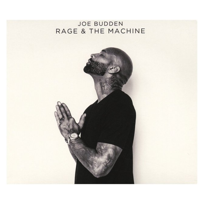 Joe Budden « Rage & The Machine » @@@@