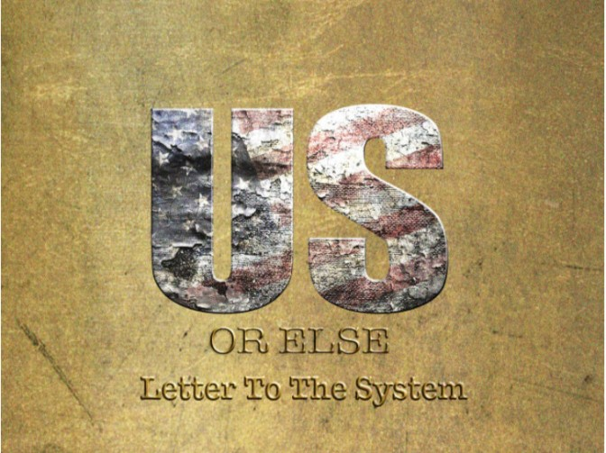 T.I. « US or ELSE: Letter to the System » @@@½