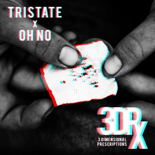 Tri-State x Oh No « 3 Dimensional Prescriptions » @@@@