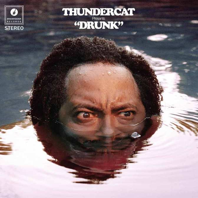 Thundercat presents « Drunk » @@@@½