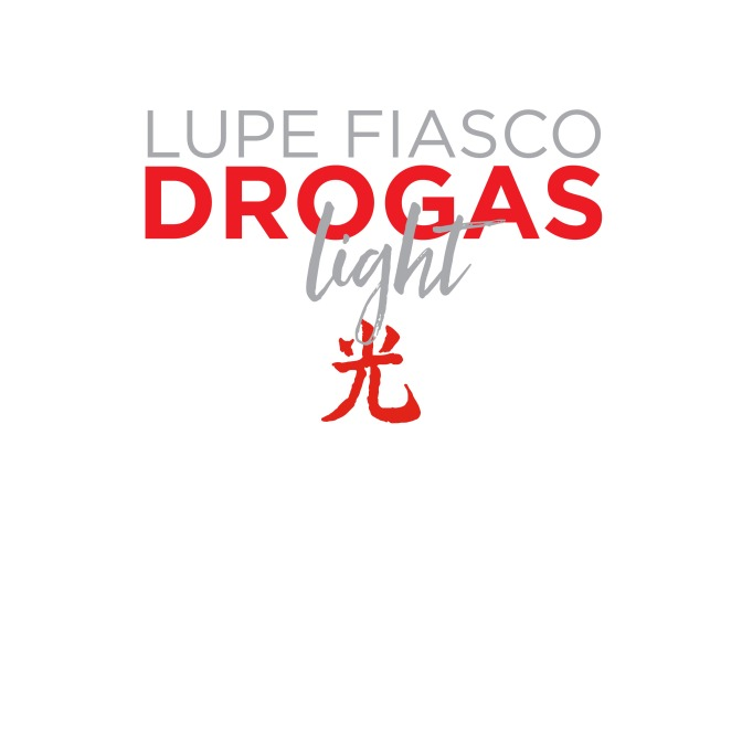 Lupe Fiasco « DROGAS light » @@@