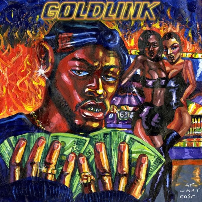 GoldLink « At What Cost » @@@@