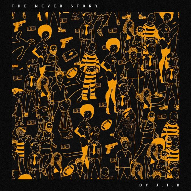 «The Never Story» by J.I.D. @@@½