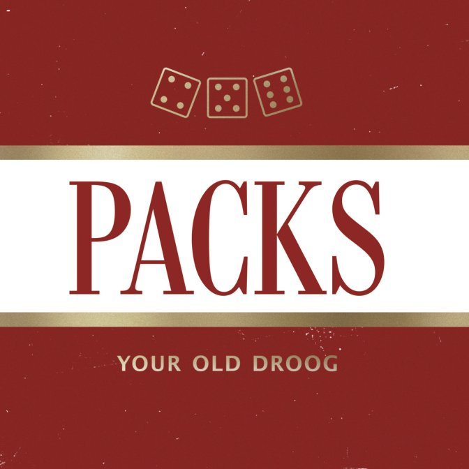 Your Old Droog « PACKS » @@@@½
