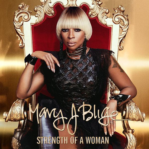 Mary J Blige «Strength of a Woman» @@@@