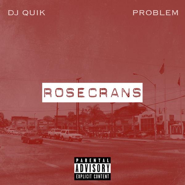 DJ Quik & Problem «Rosecrans» @@@@