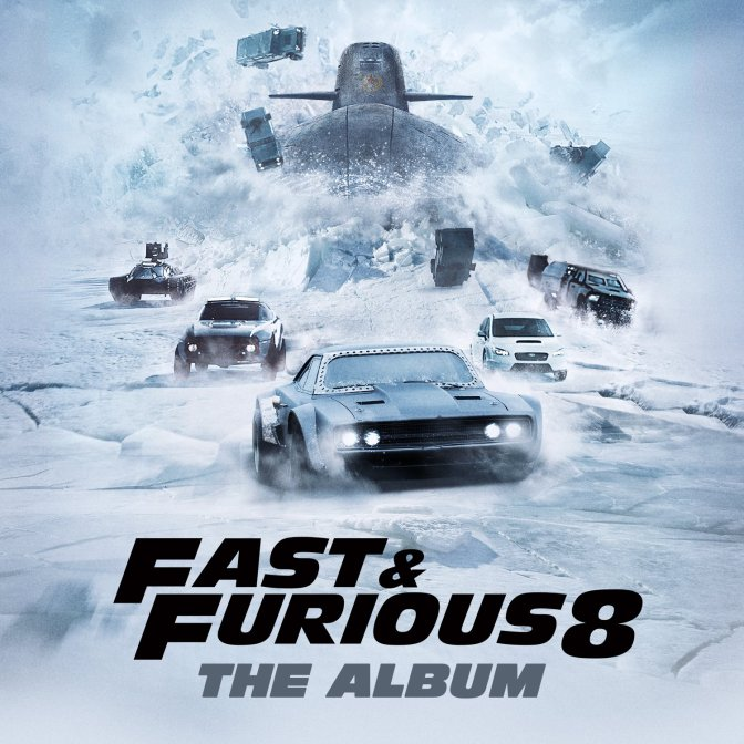 « Fast & Furious 8 – The Fate of the Furious : The Album » @½