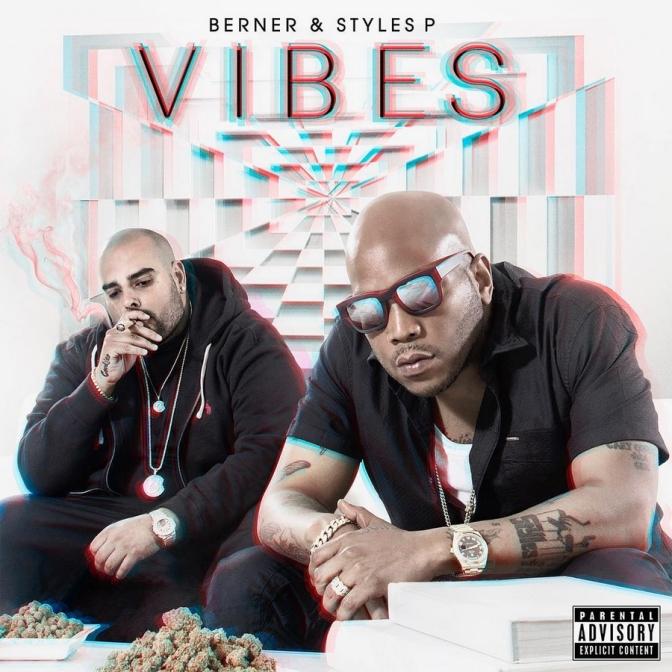 Berner & Styles P «Vibes» @@@½
