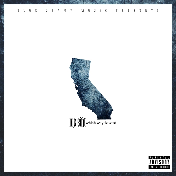 MC Eiht « Which Way is West » @@@½
