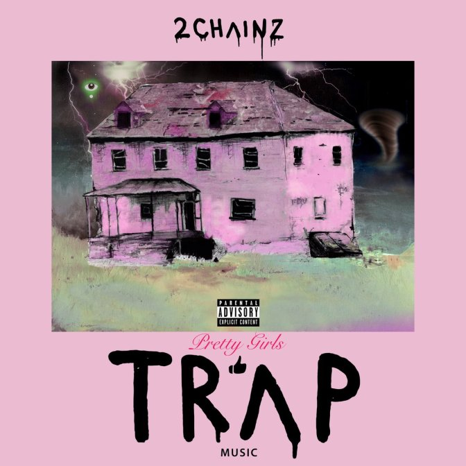 2 Chainz « Pretty Girls 👍 TRΛP MUSIC » @@@@
