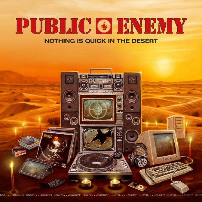 Public Enemy «Nothing is Quick in the Desert (except death)» @@@½