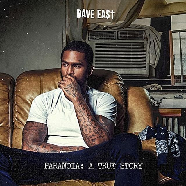 Dave East «Paranoia : A True Story» [EP] @@@