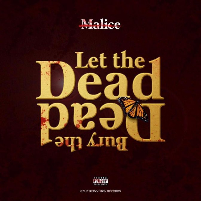 No Malice « Let the Dead Bury the Dead » @@@@