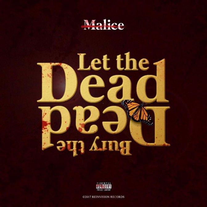 No Malice «Let the Dead Bury the Dead» @@@@