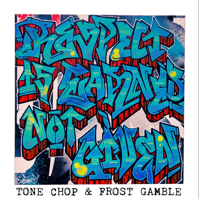 Tone Chop & Frost Gamble « Respect is earned not given » @@@½
