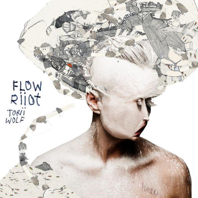 Torii Wolf «Flow Riiot» @@@@