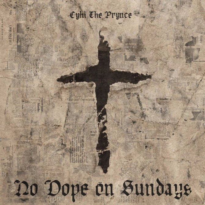 CyHi the Prynce « No Dope on Sundays » @@@@½