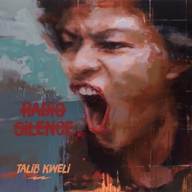 Talib Kweli «Radio Silence» @@@@