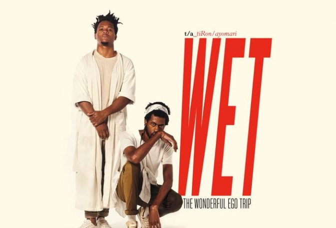 TiRon & Ayomari « WET: The Wonderful Egotrip » @@@@