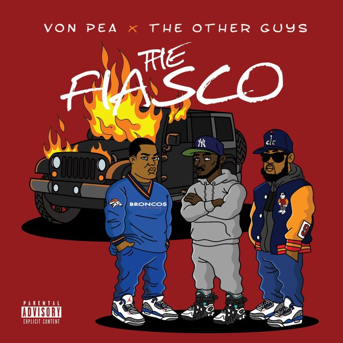Von Pea & The Other Guys « The Fiasco » @@@@
