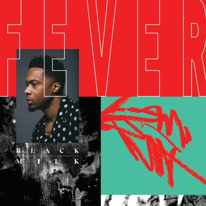 Black Milk « FEVER » @@@@
