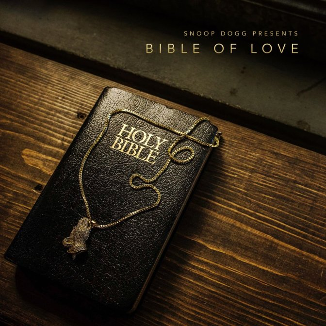 Snoop Dogg presents « Bible of Love » @@@@