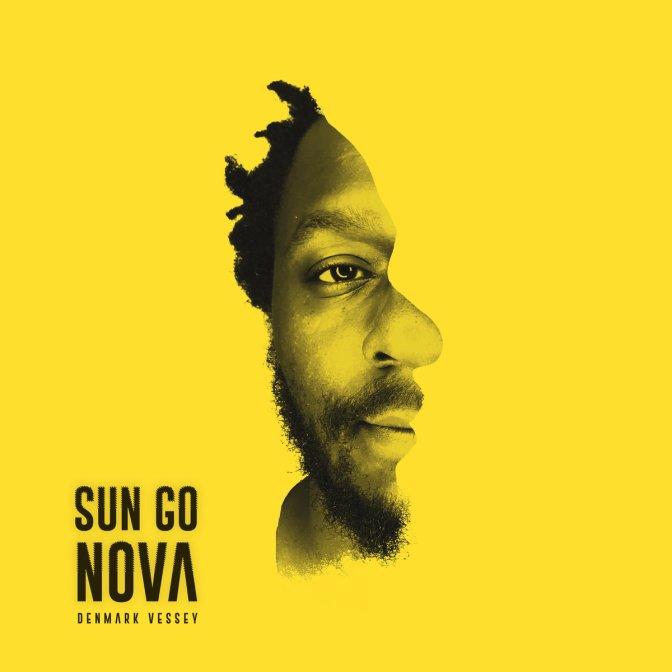 Denmark Vessey «Sun Go Nova» [EP] @@@@