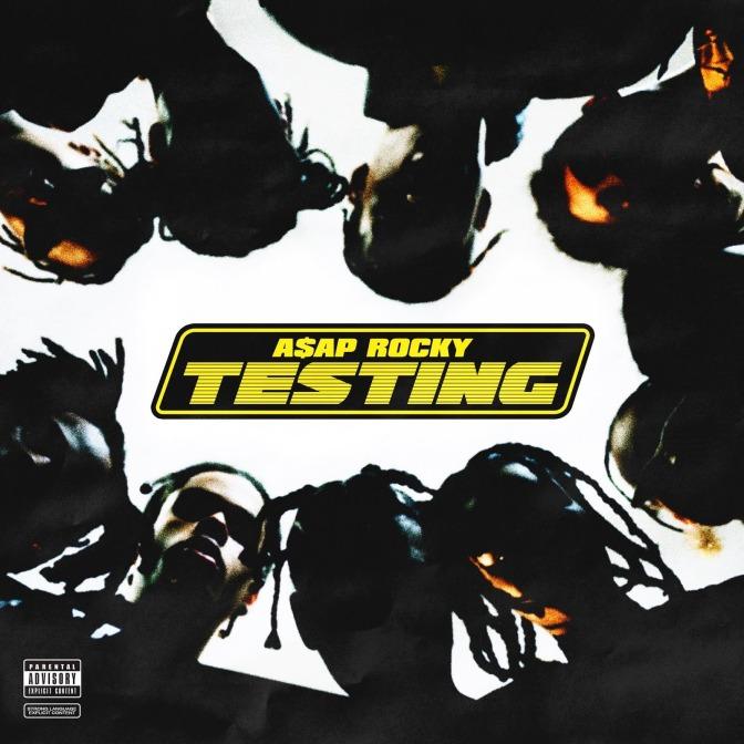 A$AP Rocky «TESTING» @@½
